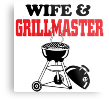 wife and grillmaster Metal Print