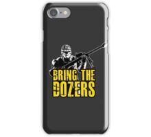 Payday 2 - Bring the Dozers! iPhone Case/Skin