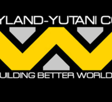 Weyland-Yutani: Building Better Worlds Sticker