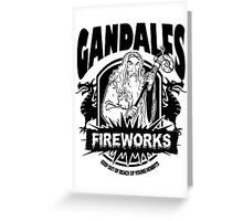 Gandalfs Fireworks - Keep Out Of Reach Of Young Hobbits Greeting Card
