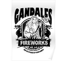Gandalfs Fireworks - Keep Out Of Reach Of Young Hobbits Poster