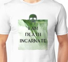 I am Death Unisex T-Shirt
