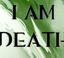 I am Death Sticker