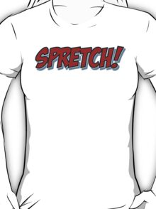 Red Spretch! T-Shirt