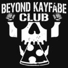 Beyond Kayfabe Podcast - BK CLUB by falsefinish66