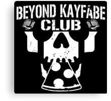 Beyond Kayfabe Podcast - BK CLUB Canvas Print