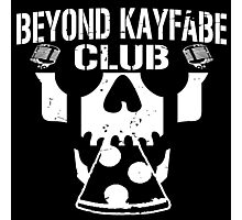 Beyond Kayfabe Podcast - BK CLUB Photographic Print