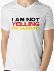 I am not yelling I'm German Mens V-Neck T-Shirt