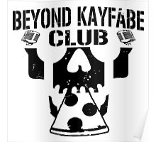 Beyond Kayfabe Podcast - BK CLUB Black Poster