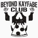 Beyond Kayfabe Podcast - BK CLUB Black by falsefinish66
