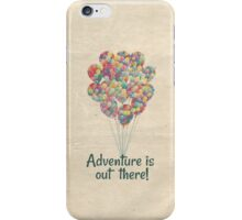 Adventure Is Out There - UP Pixar Disney iPhone Case/Skin