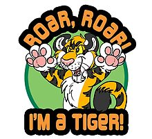 Roar, Roar- Orange Tiger by DakotaWuffsky