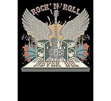 Rock n Roll Will Never Die Photographic Print