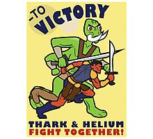 To Victory! Thark & Helium Fight Together Poster Photographic Print