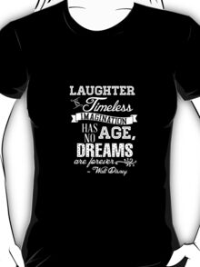 Laughter is Timeless in Ariel Aqua T-Shirt