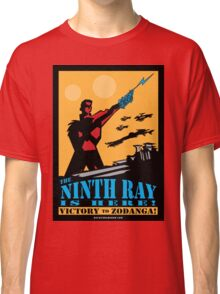 The 9th Ray Is Here! Poster Classic T-Shirt
