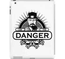 Walter White - I Am The Danger iPad Case/Skin
