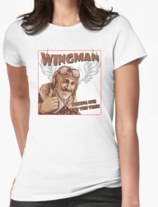 The Wingman taking one for the team Womens Fitted T-Shirt