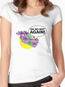 Oh No Not again Bowl of Petunias Women's Fitted Scoop T-Shirt