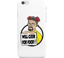 Will Cook For Food iPhone Case/Skin