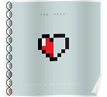 The Hero - Rupees & Heartpieces Poster