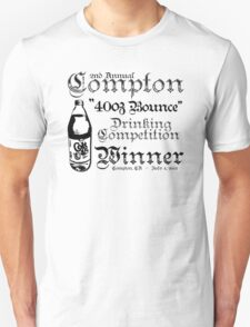 "2nd Annual Compton ""40oz Bounce"" Drinking Competition Winner 2013 T-Shirt"