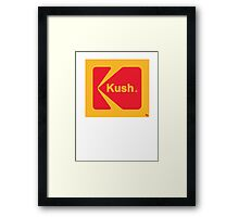 Kush The Instant Way... Framed Print