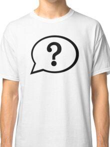 Speech bubble question mark Classic T-Shirt