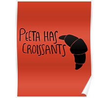 Peeta Has Croissants - Black Poster