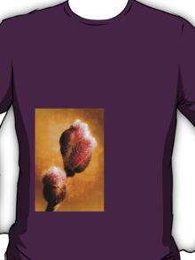 Willow buds - Thrust Of New Life T-Shirt