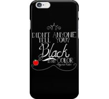 Black is my color (white font, American spelling) iPhone Case/Skin