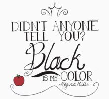 Black is my color (black font, American spelling) by rainilyahead
