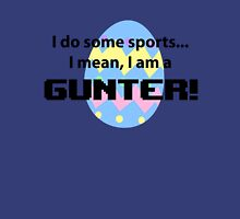 Calling all Gunters Unisex T-Shirt