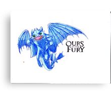 Ours is the Fury - Night Fury How to Train Your Dragon  Canvas Print