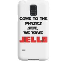 The Physics Side Samsung Galaxy Case/Skin