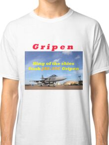 Saab JAS 39 Gripen King of the Skies slogan Classic T-Shirt