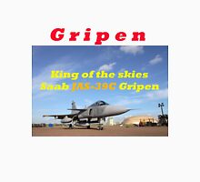 Saab JAS 39 Gripen King of the Skies slogan Unisex T-Shirt