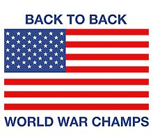 BACK TO BACK WORLD WAR CHAMPS!! Photographic Print