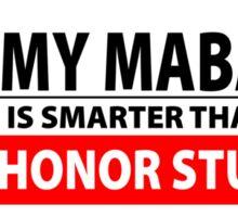My Mabari is Smarter [Black] Sticker
