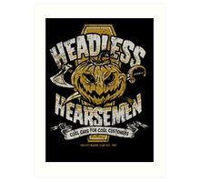 Headless Hearsemen Art Print