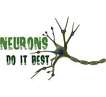 Neurons do it best! 2  Photographic Print