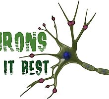 Neurons do it best! 2  by Oliver Yossif
