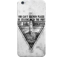 Set Sail and Discover iPhone Case/Skin