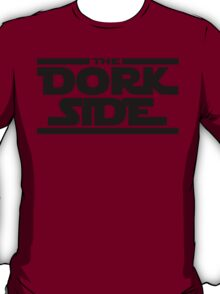 The Dork Side T-Shirt