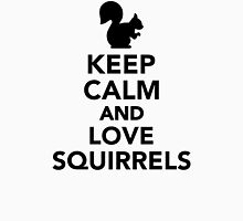 Keep calm and love squirrels Womens Fitted T-Shirt