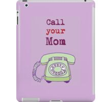 Call your mom iPad Case/Skin