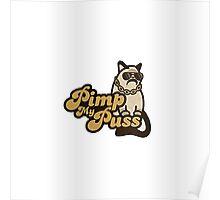 Pimp my puss Poster