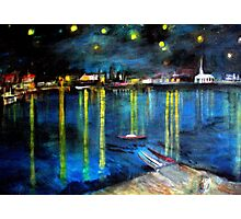 Starry Night over the Rhone /   My  Version of  Vincent  van  Gogh's painting of Arles at night;        ( My Paintings)  Photographic Print