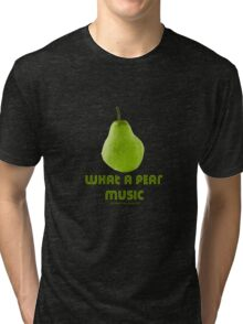 What a pear music T's & mugs Tri-blend T-Shirt
