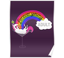 Forever Young Adult Official Tee Poster